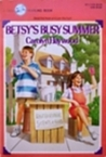 Betsy's Busy Summer (Betsy, #7)