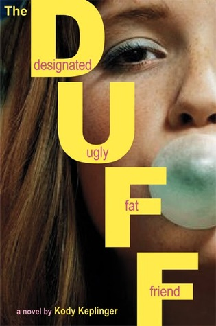 The DUFF: Designated Ugly Fat Friend (Hardcover)