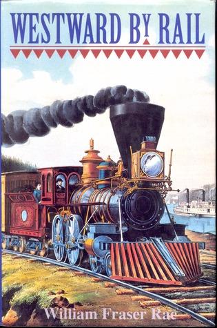 Westward By Rail