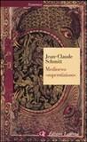 Medioevo «superstizioso»