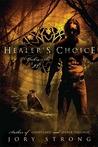 Healer's Choice (Ghostland World, #3)