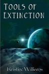 Tools of Extinction (Keeper, #3)
