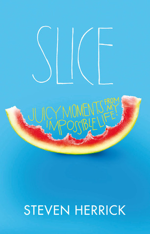 Slice by Steven Herrick