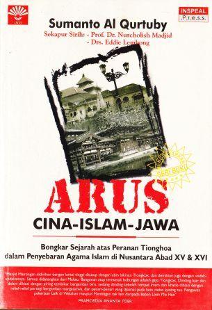 Arus Cina-Islam-Jawa by Sumanto Al Qurtuby