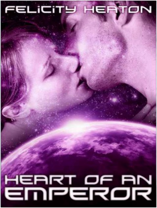Heart of an Emperor by Felicity Heaton