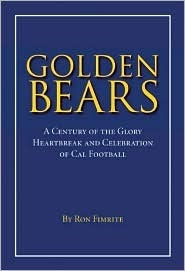 Golden Bears by Ron Fimrite