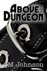 Above the Dungeon (Dungeon #1)