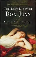 The Lost Diary of Don Juan by Douglas Carlton Abrams