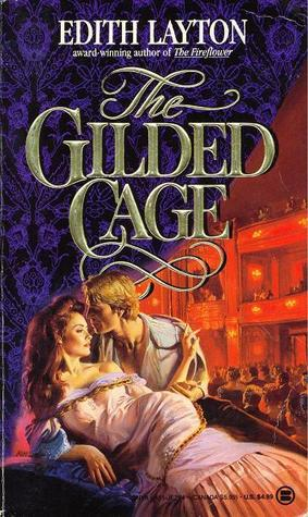 The Gilded Cage (Theatre, #1)