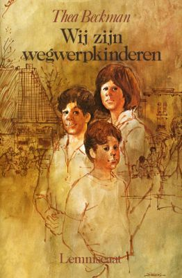 Wij zijn wegwerpkinderen by Thea Beckman