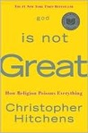 God Is Not Great:...