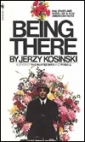 Being There by Jerzy Kosiński