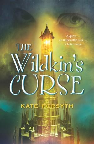 The Wildkin's Curse by Kate Forsyth