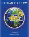 The Blue Economy: 10 Years, 100 Innovations, 100 Million Jobs