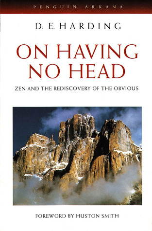 On Having No Head: Zen and the Rediscovery of the Obvious (Arkana)