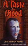 A Taste for Blood: Fifteen Great Vampire Novellas