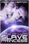 Slave Princess (Sons of Lyra, #1)