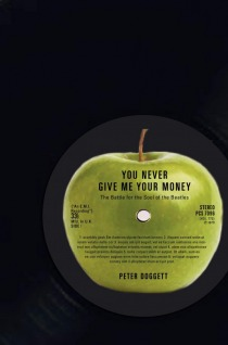 You Never Give Me Your Money by Peter Doggett