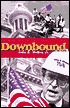 Downbound: From Jaybird on the Little Pigeon River to Chairman of the Tennessee Valley Authority; The Memoirs of John B. Waters