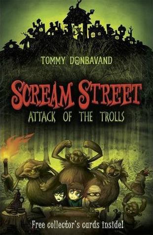 Attack of the Trolls (Scream Street, #8)
