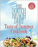 Ebook South Beach Diet Taste of Summer Cookbook by Arthur Agatston read!