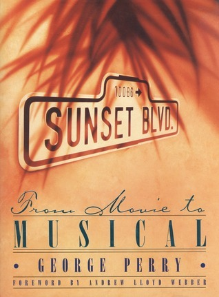 Sunset Boulevard: From Movie To Musical