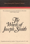 The Words of Joseph Smith: The Contemporary Accounts of the Nauvoo Debates of the Prophet Joseph (Religious Studies Monograph Series)