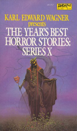 The Year's Best Horror Stories: Series X