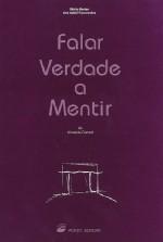 Falar Verdade a Mentir by Almeida Garrett