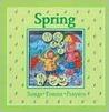 Spring: Songs, Poems, Prayers
