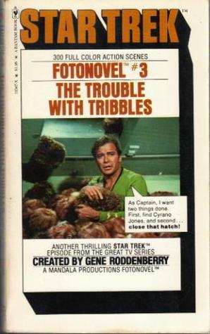 The Trouble With Tribbles (Star Trek Fotonovel #3)