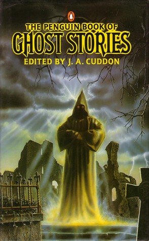 Ebook The Penguin Book of Ghost Stories by J.A. Cuddon DOC!