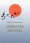 Literatura japońska. Od VI do połowy XIX wieku. Tom 1