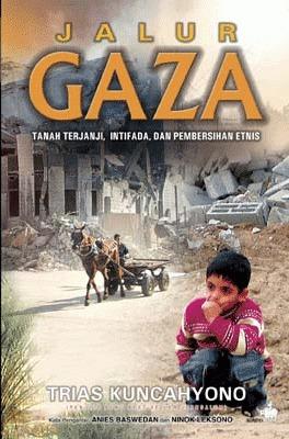Jalur Gaza, Tanah Terjanji, Intifada dan Pembersihan Etnis