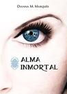 Alma Inmortal (La Saga del Escarabajo, #1)
