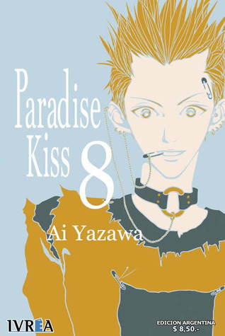 Paradise Kiss 8 (Paradise Kiss, #8 de 10)