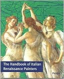 The Handbook of Italian Renaissance Painters