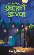 Go Ahead Secret Seven (The Secret Seven, #5)