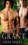 Love, Grant (Love, #2)