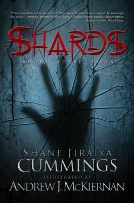Shards by Shane Jiraiya Cummings