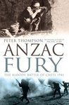 Anzac Fury: The Bloody Battle Of Crete 1941