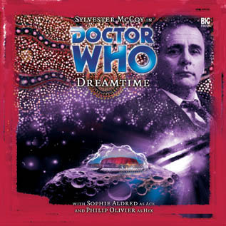 Doctor Who: Dreamtime(Big Finish Doctor Who Audio Dramas 67)