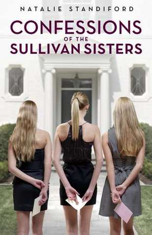 Confessions of the Sullivan Sisters by Natalie Standiford