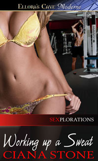 Working Up a Sweat (Sexplorations, #6)