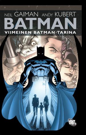 Batman - Viimeinen Batman-tarina(Batman)