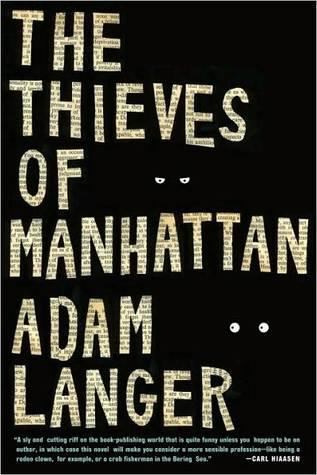 The Thieves of Manhattan por Adam Langer