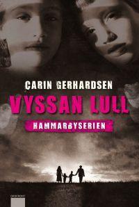 Vyssan Lull (Hammarbyserien #3)
