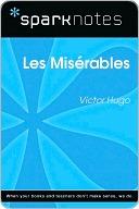 Les Miserables (SparkNotes Literature Guide)