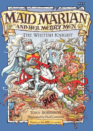The Whitish Knight (Maid Marian and Her Merry Men #3)