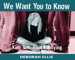We Want You to Know by Deborah Ellis